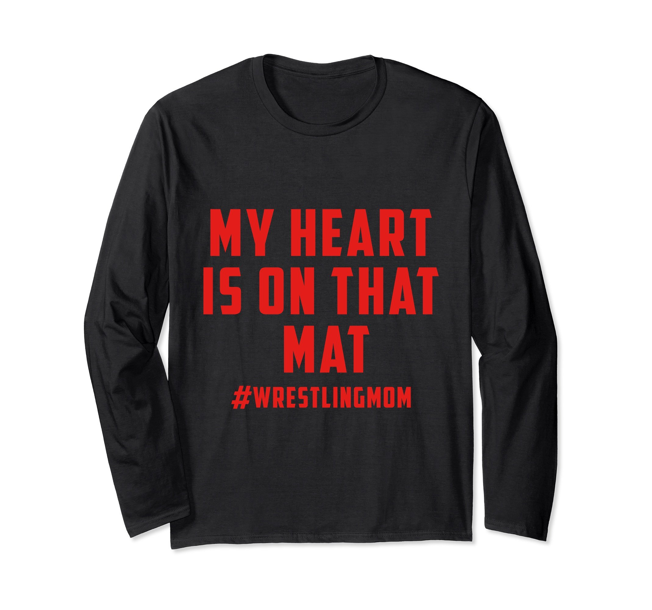 Unisex My Heart Is On That Mat Wrestling Mom Long Sleeve Shirt Large Black