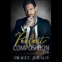 Perfect Composition: A Small Town Rockstar Romance (Midas Series Book 3)