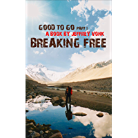 Breaking Free (Good To Go Book 1) (English Edition)
