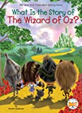 What Is the Story of The Wizard of Oz?
