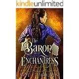 The Baron and The Enchantress (The Enchantresses Book 3)