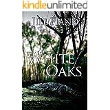 White Oaks (Trapnell Thriller Book 1)