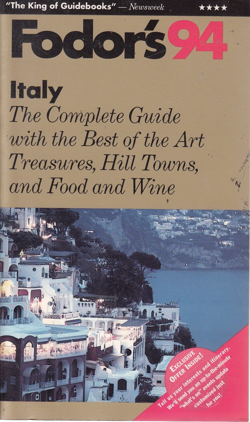 Italy '94: The Complete Guide with the Best of the Art Treasures