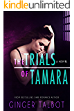 The Trials of Tamara (Blue Eyed Monsters Book 2)