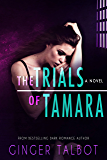 The Trials of Tamara (Blue Eyed Monsters Book 2) (English Edition)