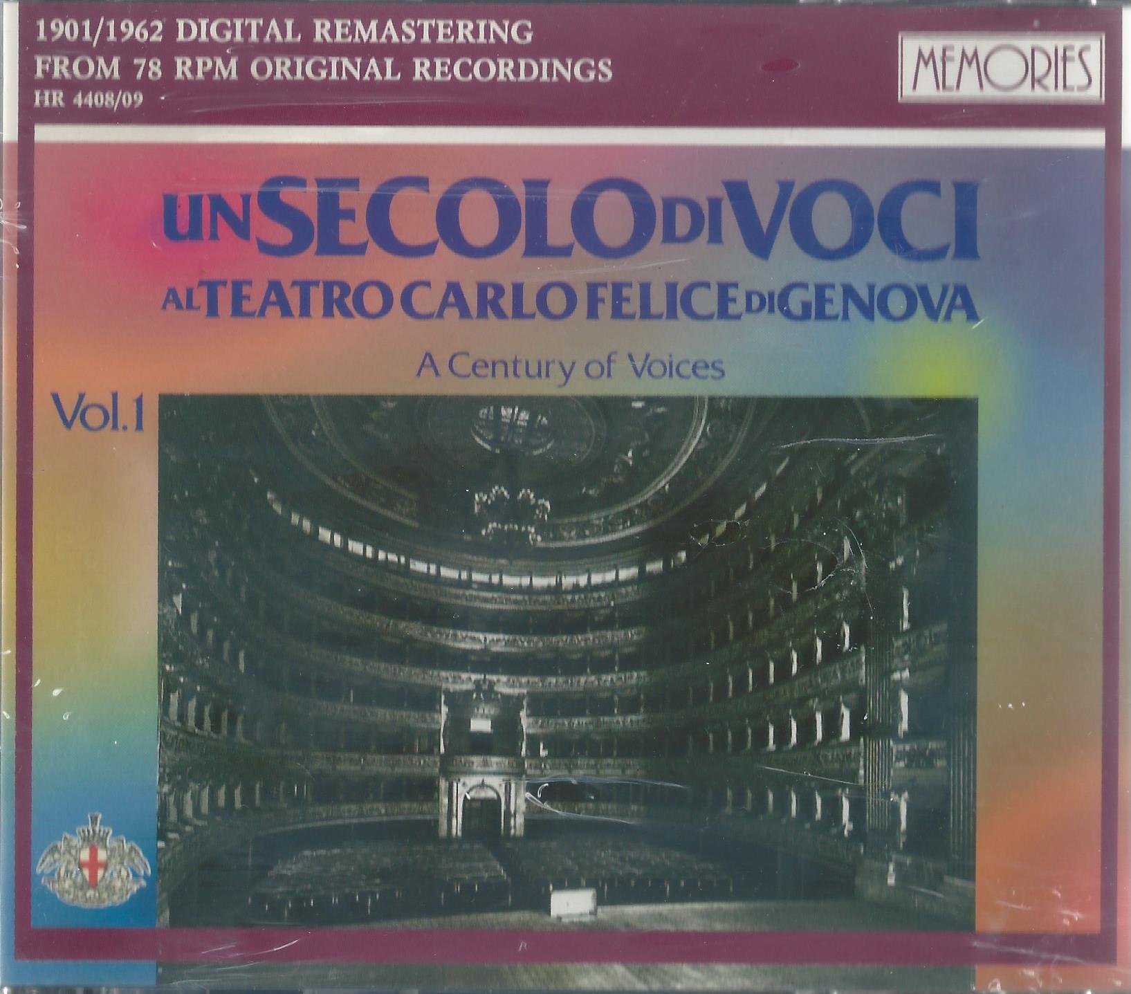 A Century of Voices at the Carlo Felice Theatre of Genoa, Volume 1 (Un Secolo di Voci al Teatro Carlo Felice di Genova, Vol. I) by Memories