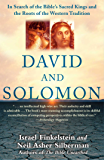 David and Solomon: In Search of the Bible's Sacred Kings and the Roots of the Western Tradition (English Edition)