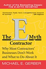 The E-Myth Contractor: Why Most Contractors' Businesses Don't Work and What to Do About It (English Edition) Edición Kindle