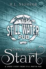 Sweet, Sweet Start (Still Water Pub Book 3) Kindle Edition