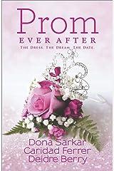 Prom Ever After: An Anthology (Kimani TRU) Kindle Edition