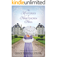 The Mysteries of Hawthorn Hall (Hidden Riches Series Book 1)