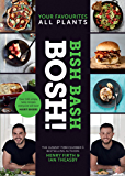 BISH BASH BOSH!: The brand new Sunday Times besteller from the #1 vegan authors