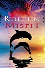 Reflections of a Misfit Kindle Edition