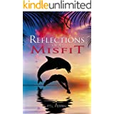 Reflections of a Misfit