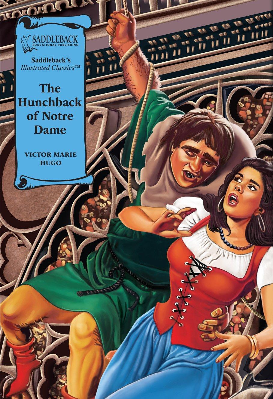 Read Online The Hunchback of Notre Dame (Illus. Classics) HARDCOVER (Saddleback's Illustrated Classics) pdf epub