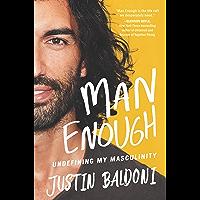 Man Enough: Undefining My Masculinity (English Edition)