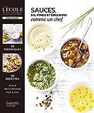 Sauces, jus et fonds (L'Ecole de la cuisine)