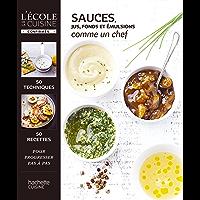 Sauces, jus et fonds (L'Ecole de la cuisine) (French Edition)