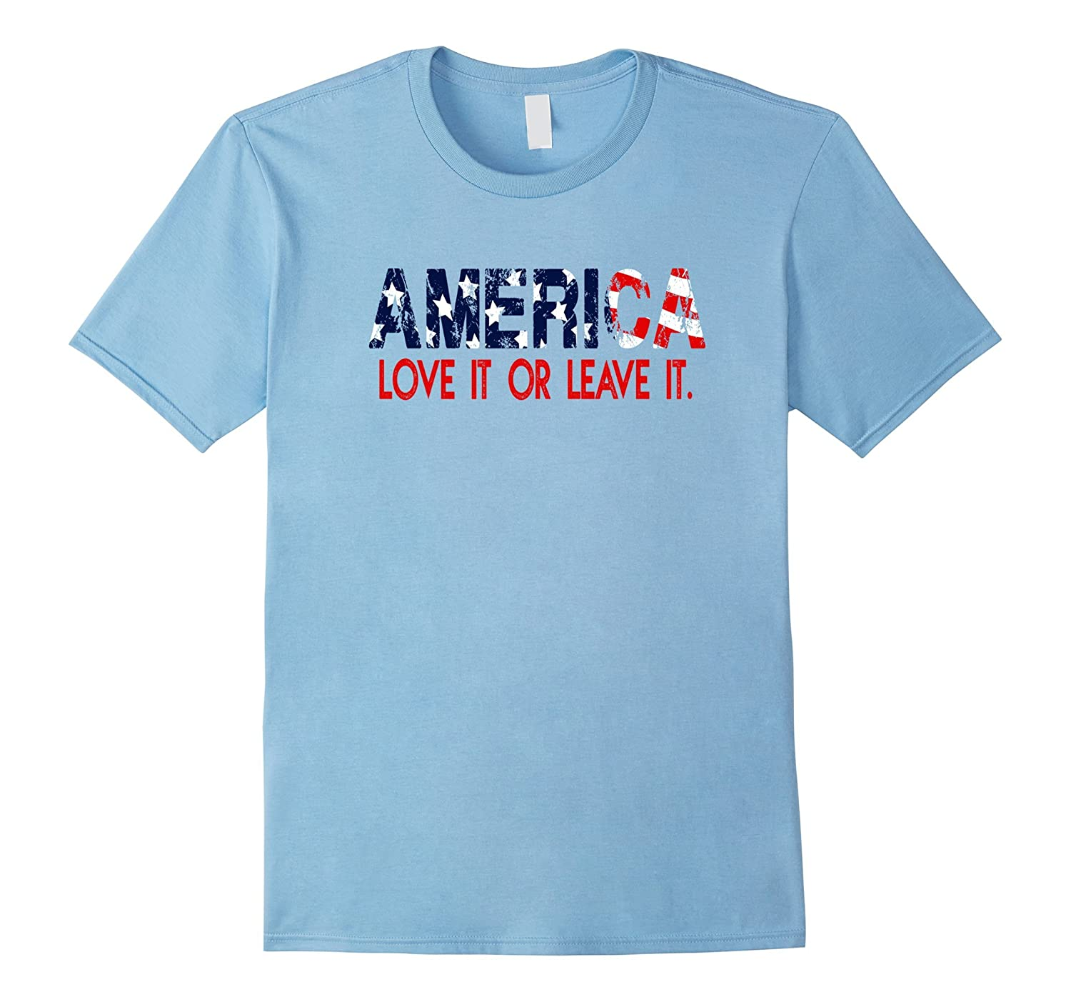 America Love it or Leave it Political Flag T-Shirt-TH