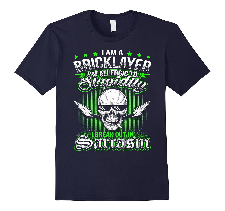 I Am A Bricklayer T-Shirt-TD