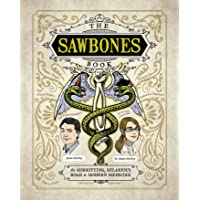 Sawbones: The Hilarious, Horrifying Road to Modern Medicine