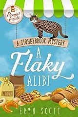 A Flaky Alibi (A Stoneybrook Mystery Book 4) Kindle Edition