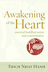 Awakening of the Heart: Essential Buddhist Sutras and Commentaries Kindle Edition