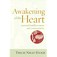 Awakening of the Heart: Essential Buddhist Sutras and Commentaries (English Edition)