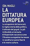 La dittatura europea (BUR Futuropassato)