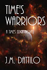 Time's Warriors (Time's Edge Book 5) Kindle Edition
