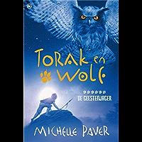 Torak en Wolf 6- De geestenjager (Avonturen uit een magisch verleden)