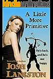 A Little More Primitive (Little Primitive Book 2)