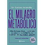 El milagro metabólico (Spanish Edition)