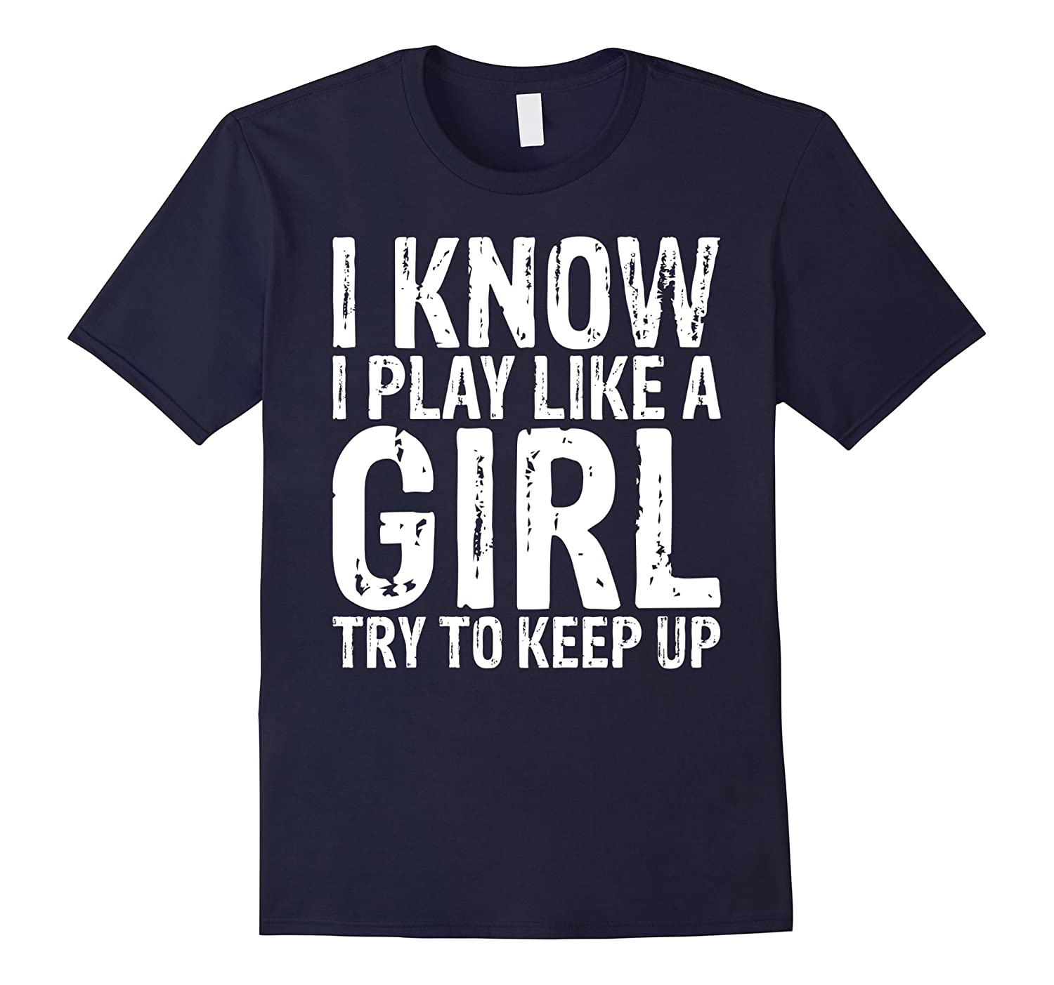 I Know I Play Like A Girl Volleyball T-shirt Vintage Design-T-Shirt