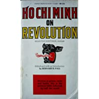 Ho Chi Minh on Revolution: Selected writings, 1920-66