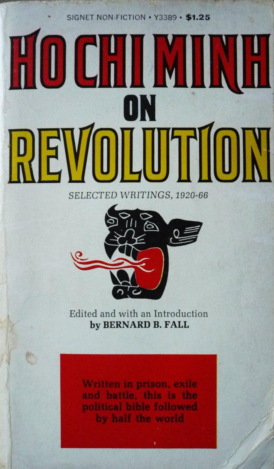 Ho Chi Minh on Revolution, Minh, Ho Chi