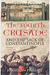 The Fourth Crusade: And the Sack of Constantinople Kindle Edition