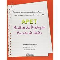 APET. Análise da Produção Escrita de Textos. Questionário, Texto Narrativo e Texto Dissertativo Argumentativo