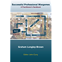 Successful Professional Wargames: A Practioner's Handbook (English Edition)