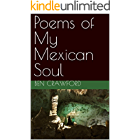 Poems of My Mexican Soul