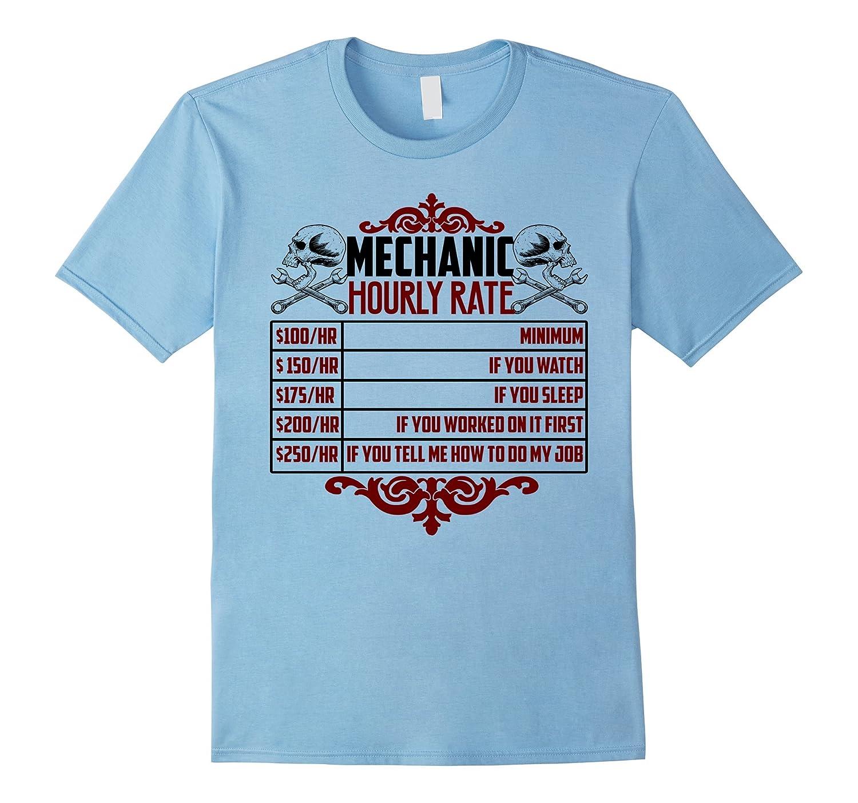 Mechanic Shirts – Mechanic Hourly Rate Tee Shirt