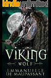 Viking Wolf: a sizzling alpha warrior romance (Viking Warriors Book 2)