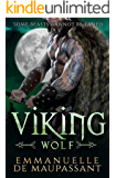 Viking Wolf: a dark alpha warrior romance (Viking Warriors Book 2)