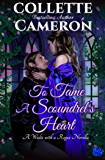 To Tame a Scoundrel's Heart (A Waltz with a Rogue Novella Book 4)