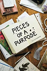 Pieces of a Purpose Kindle Edition