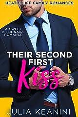 Their Second First Kiss: A Sweet Billionaire Romance (Heathcliff Family Romances Book 7) Kindle Edition