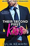 Their Second First Kiss: A Sweet Billionaire Romance (Heathcliff Family Romances Book 7)