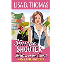 Sharpe Shooter: Skeleton in the Closet (Cozy Suburbs Mysteries Book 1)