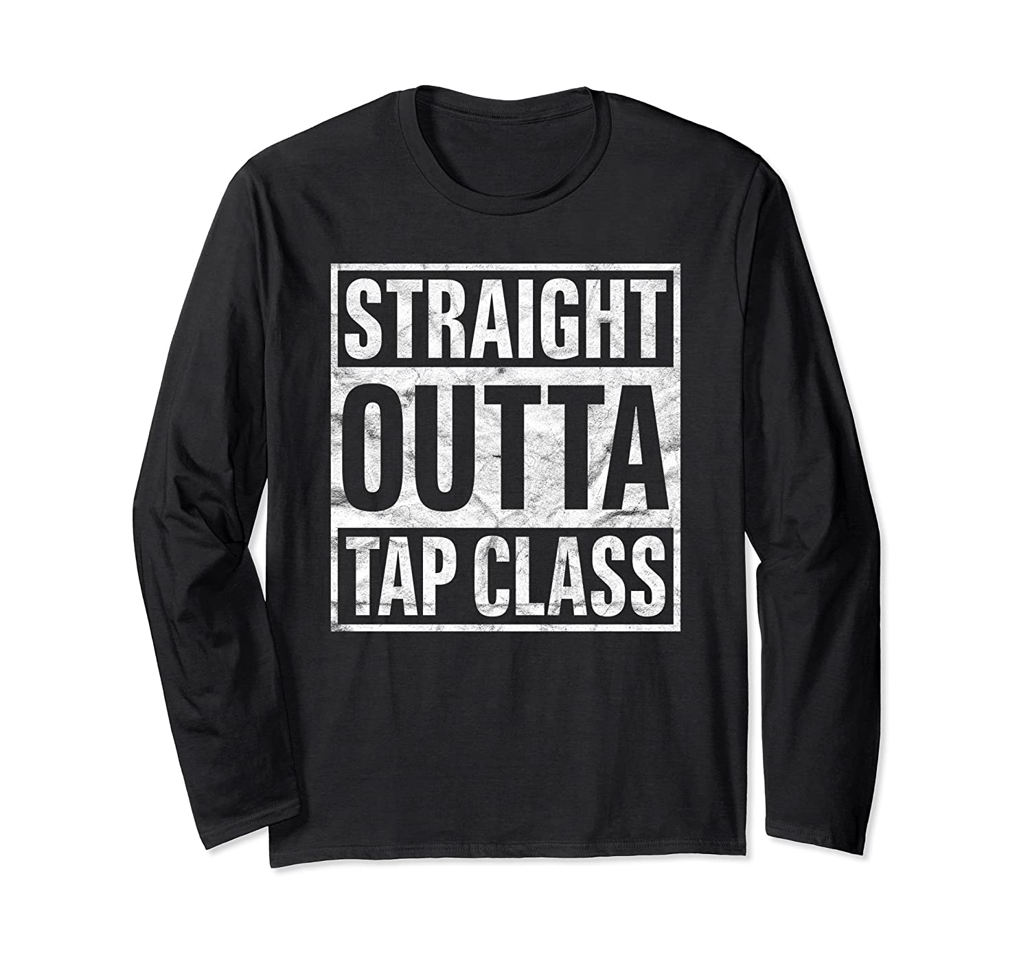 'Straight Outta Tap Class' Cool Tap Dancing Shirt-ANZ