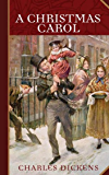 A Christmas Carol [Enriched classic] (Annotated) (English Edition)